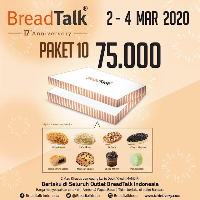 #BreadTalk - #Promo 17 th Anniversary Paket 10 Hanya 75K (02 - 04 Mar 2020)