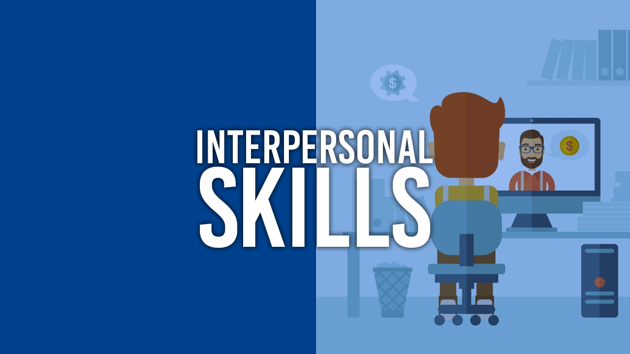 how to improve interpersonal skills