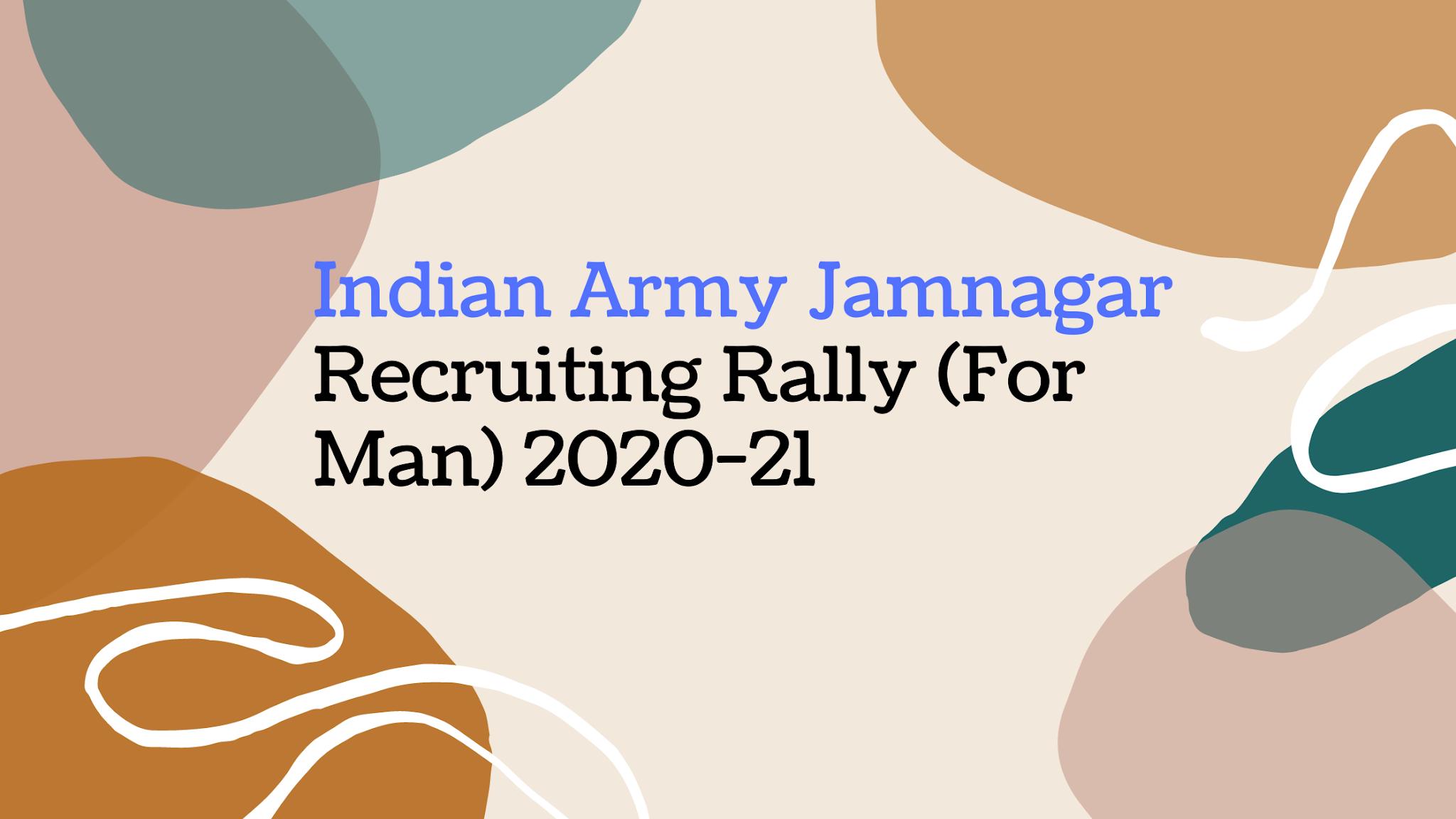 Indian Army Jamnagar Recruiting Rally (For Man) 2020-21