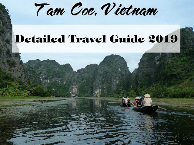 Detailed Travel Guide On Tam Coc - Ninh Binh 2019