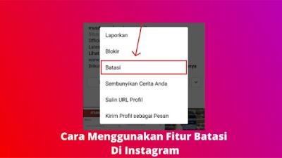 Cara Menggunakan Fitur Batasi Di Instagram