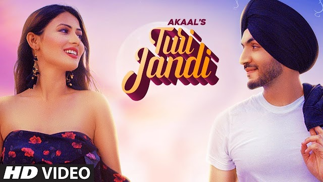 Turi Jandi Song Lyrics - Akaal - Preet Hundal - New Punjabi Song Lyrics 2020