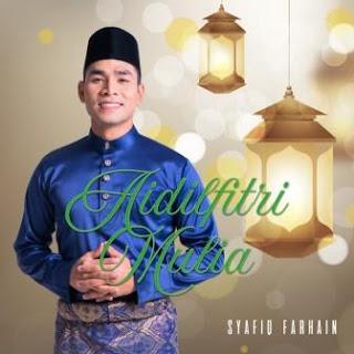 Syafiq Farhain - Aidilfitri Mulia