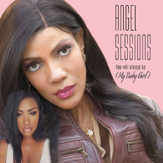 New Music: Angel Sessions - You Will Always Be (My Baby Girl) | @AngelSessions