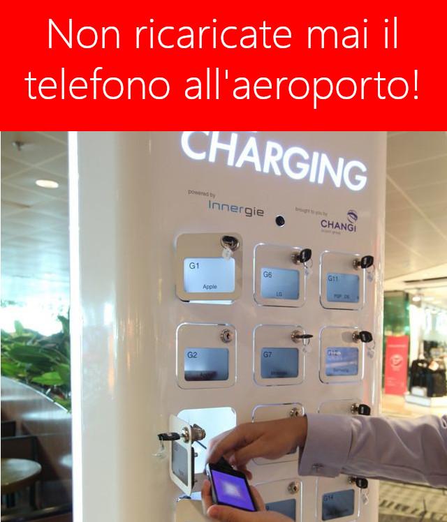 Perché non utilizzare mai le stazioni di ricarica negli aeroporti