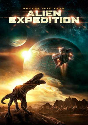 Alien Expedition 2018 Full English Movie Download BRRip 720p