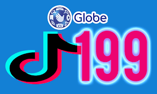 Globe TikTok199 Promo – 30 Day TikTok for only 199 pesos