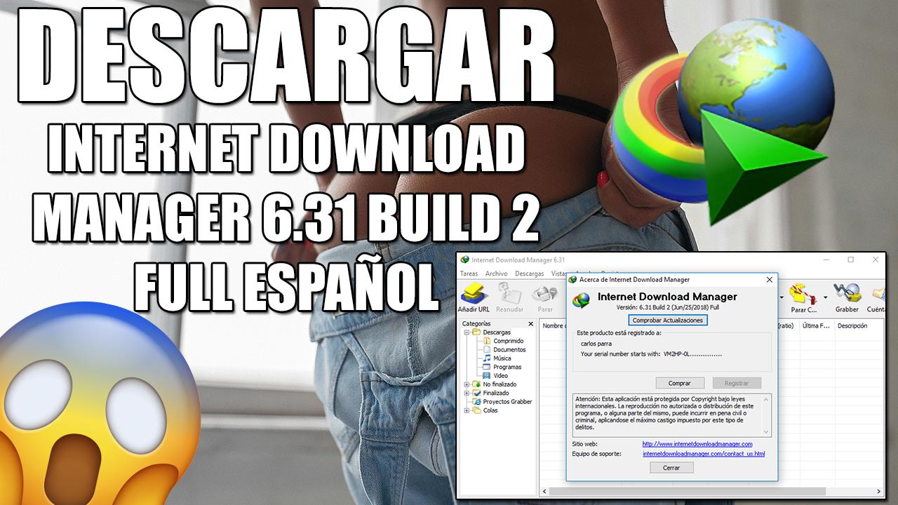 DESCARGAR Internet Download Manager 6.31 Build 2 Full Español + ...