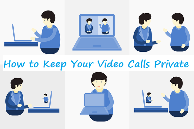 keep video calls private