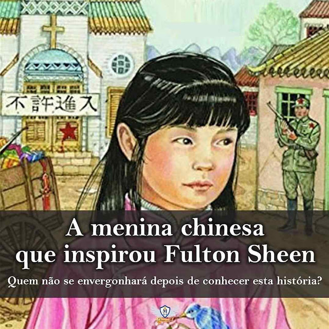 A menina chinesa que inspirou Mons. Fulton Sheen