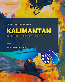 KALIMANTAN INDIGENOUS FILM FESTIVAL 2020