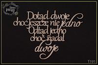 http://fabrykaweny.pl/pl/p/Tekturka-cytat-Dotad-dwoje-choc-jeszcze-nie-jedno.../277