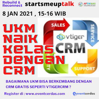 Webinar UKM NAIK KELAS DENGAN CRM VTIGER - 8 Jan 2021