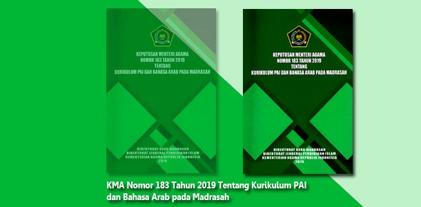 KMA Nomor 183 Tahun 2019 Tentang Kurikulum PAI dan Bahasa Arab pada Madrasah