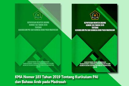 Keputusan Menteri Agama Nomor 183 Tahun 2019 Tentang Kurikulum PAI dan Bahasa Arab