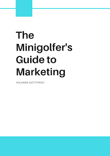The Minigolfer's Guide to Marketing is available on Amazon and Kobo