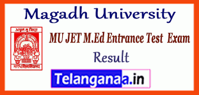 Magadh University M.Ed JET Entrance Result
