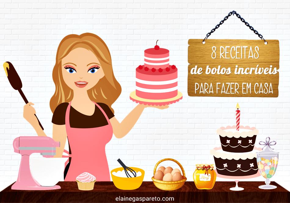 8 receitas incríveis de bolos para fazer em casa