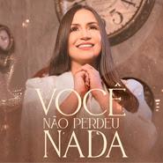 Você Não Perdeu Nada – Luana Rodrigues