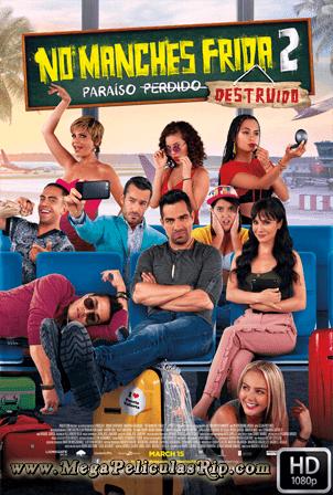 No Manches Frida 2 [1080p] [Latino] [MEGA]