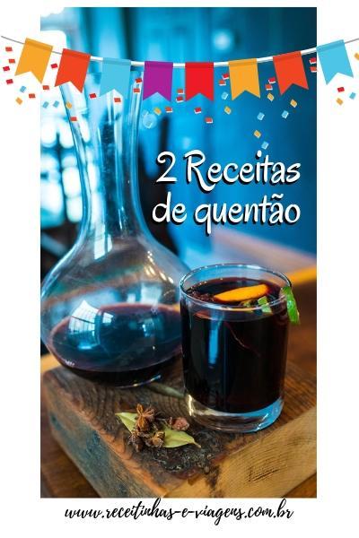 2 receitas de quentao para festa junina