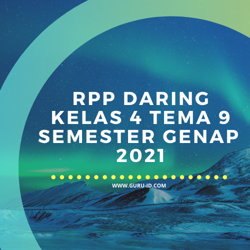 gambar RPP daring kelas 4 Tema 9 2021