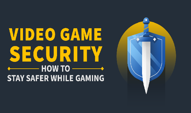 Video game security: How to stay safer while gaming #infographic