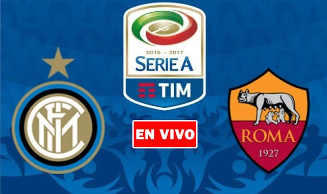 EN VIVO | Inter de Milán vs. Roma Jornada 36 de la Liga Italiana ¿Dónde ver el partido online gratis en internet?