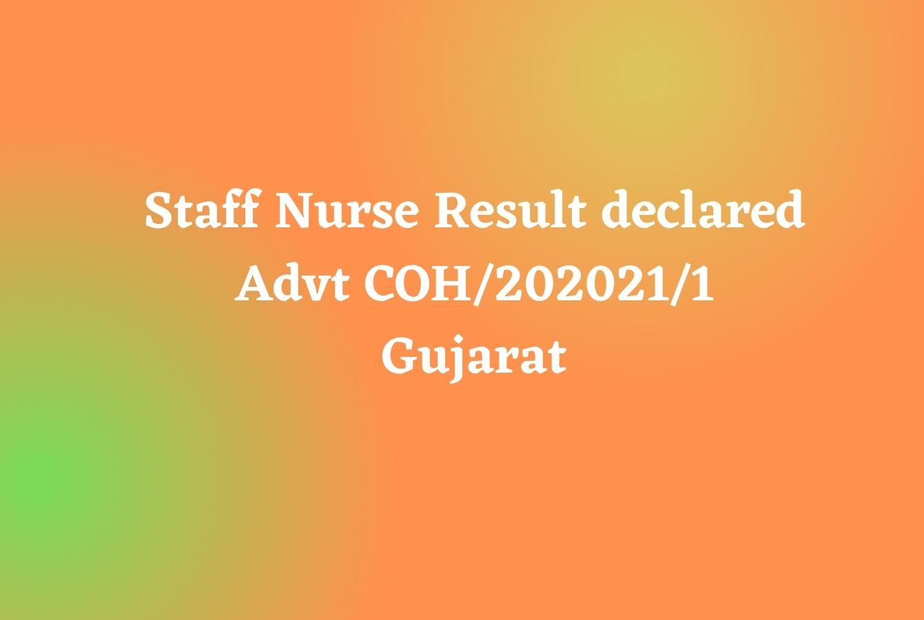 Staff Nurse Result declared Advt COH/202021/1 Gujarat