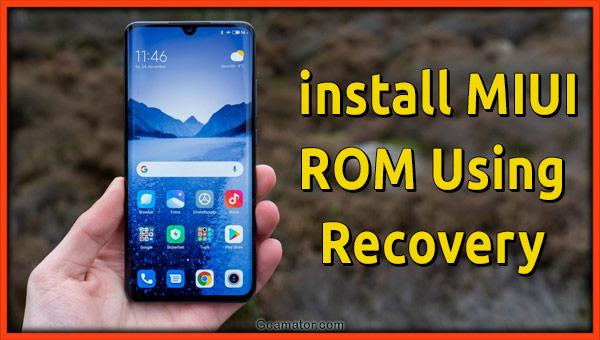 install MIUI ROM recovery