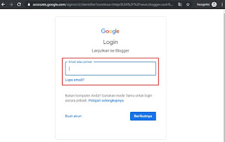 Untuk membuat blog gratis dengan blogger silahkan masukkan gmail