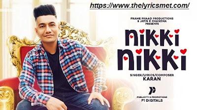 Nikki Nikki Song Lyrics Karan | Latest Punjabi Song 2020 | Punjabi Song 2020 Punjabi