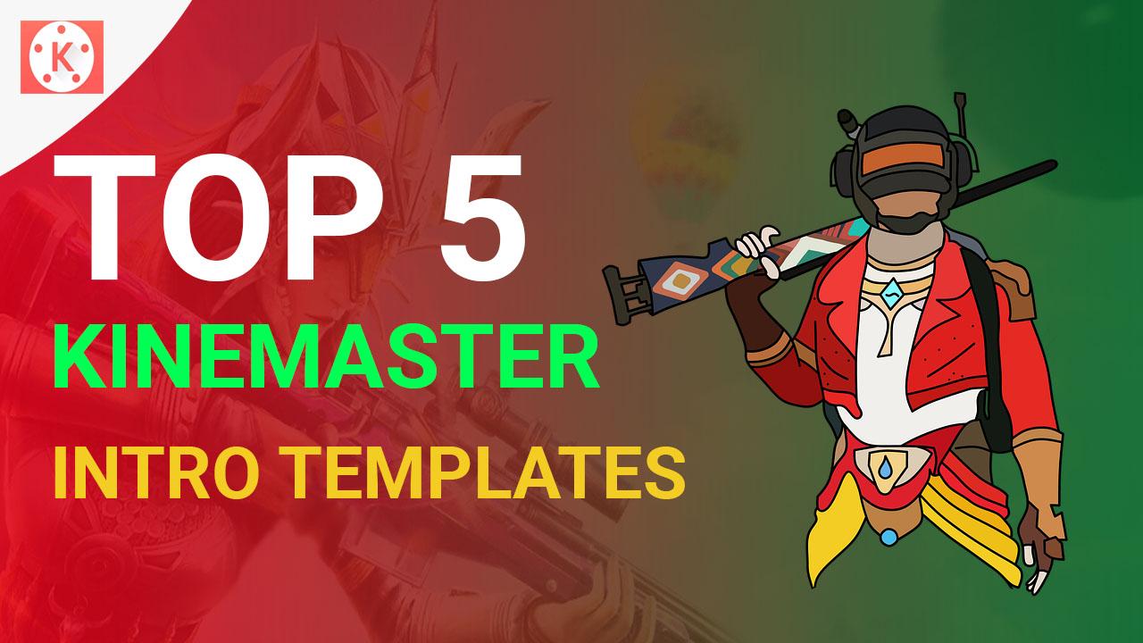 Top 5 Kinemaster Intro Templates No Text No Copyright