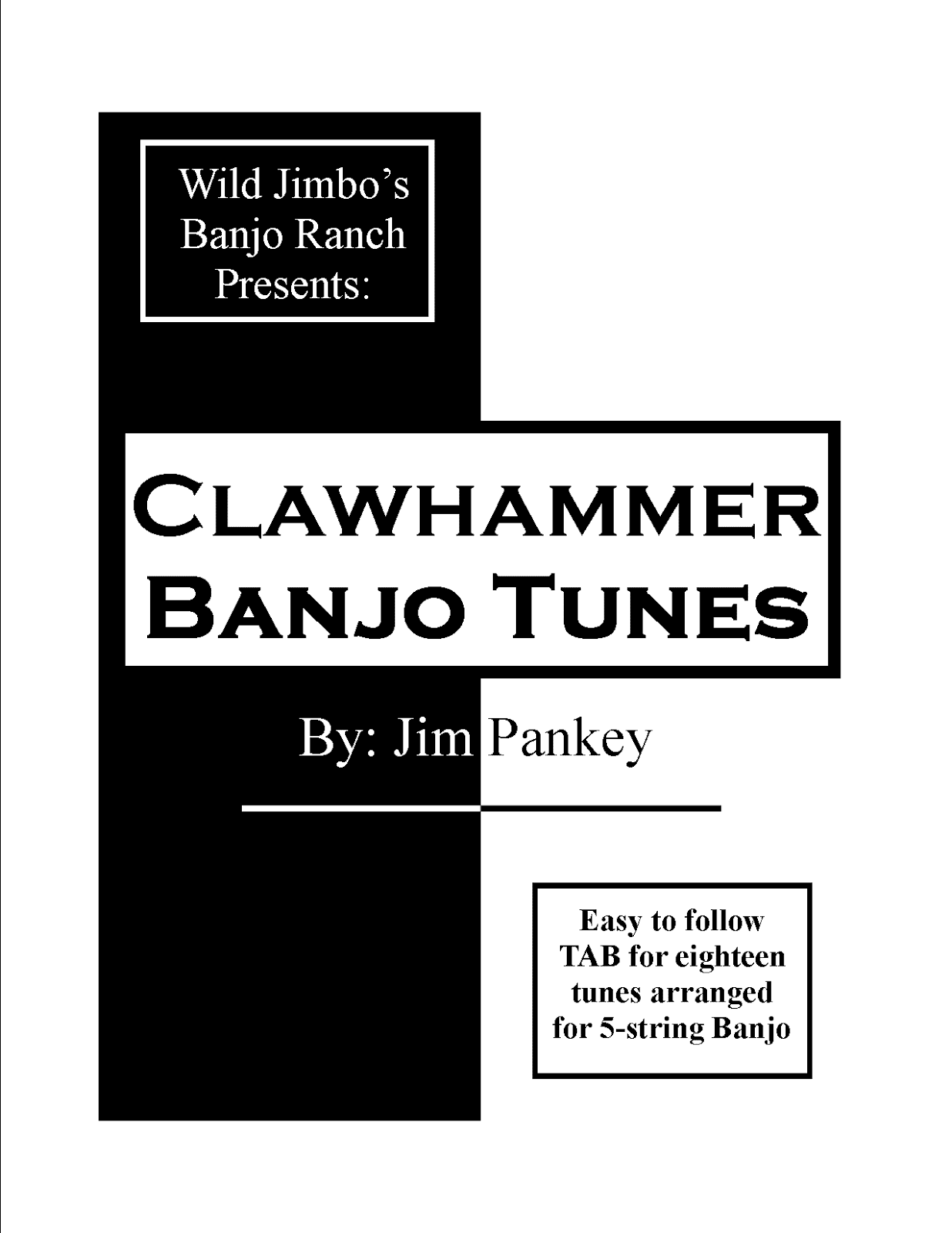Wild jimbos banjo ranch clawhammer banjo tunes 18 tunes and chord charts for g modal double c and f tuning hexwebz Image collections