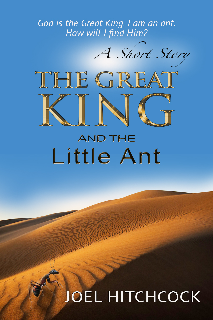 "Click the picture for Joel's book, ""The Great King and the Little Ant"""