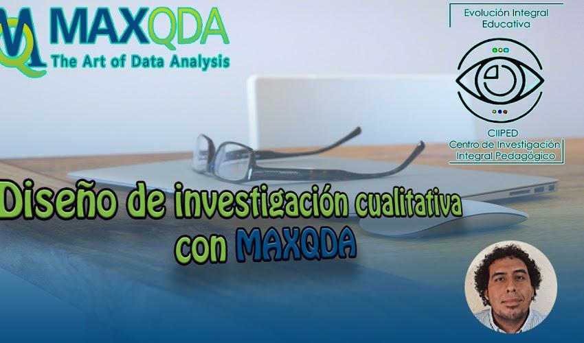 El rigor metodológico cualitativo (Diseño de investigación con MAXQDA)