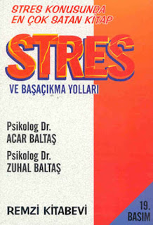 Zuhal Baltaş - Stres ve Başa Çıkma Yolları