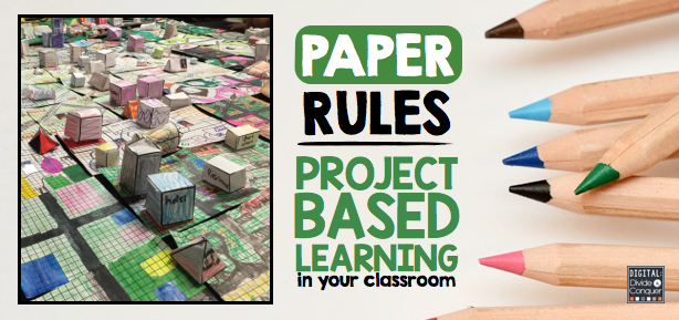 Classroom Design Project Based Learning ~ Project based learning paper rules digital divide