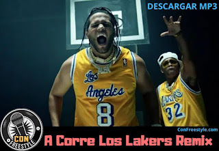 A-Correr-Los-Lakers-Remix