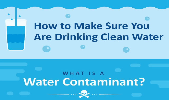 How To Make Sure You Are Drinking Clean Water #infographic