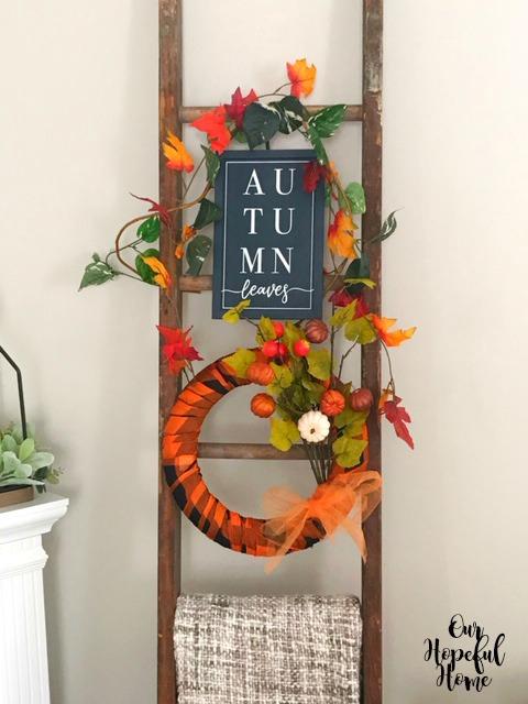 Autumn Leaves sign fall decor blanket ladder orange fall wreath