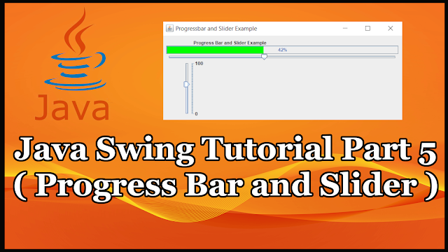 Java GUI Swing Tutorial Part 19.5 | Slider and Progress Bar