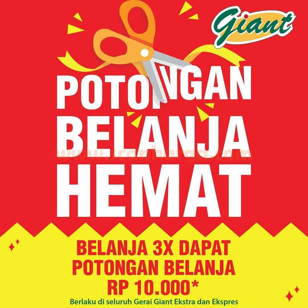 Giant Promo Potongan Belanja Hemat* transaksi 3X dapat potongan Diskon Rp 10.000