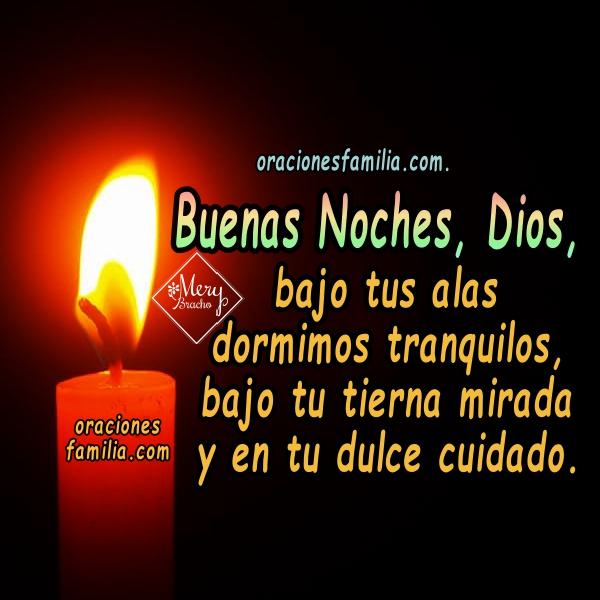 Oración de buenas noches, dormir tranquilos en la familia, Oraciones con imáenes cristianas por Mery Bracho para la noche.