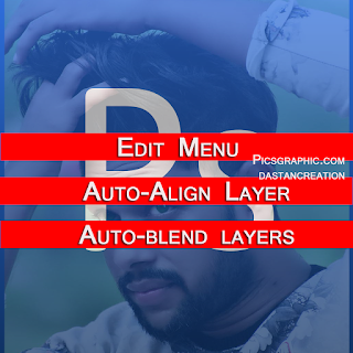 Photoshop Edit Menu Hindi Notes, photoshop auto align layers grayed out, manually align layers, align objects, blend in photoshop, merge photos realistically, how to put 2 pictures together on photoshop, blend foreground and background, Kaise Kare