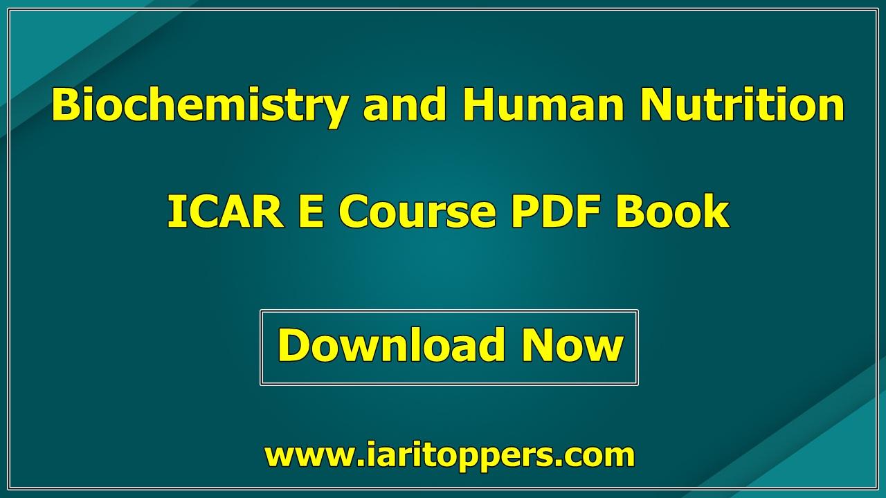 Biochemistry and Human Nutrition ICAR e course PDF Download E Krishi Shiksha