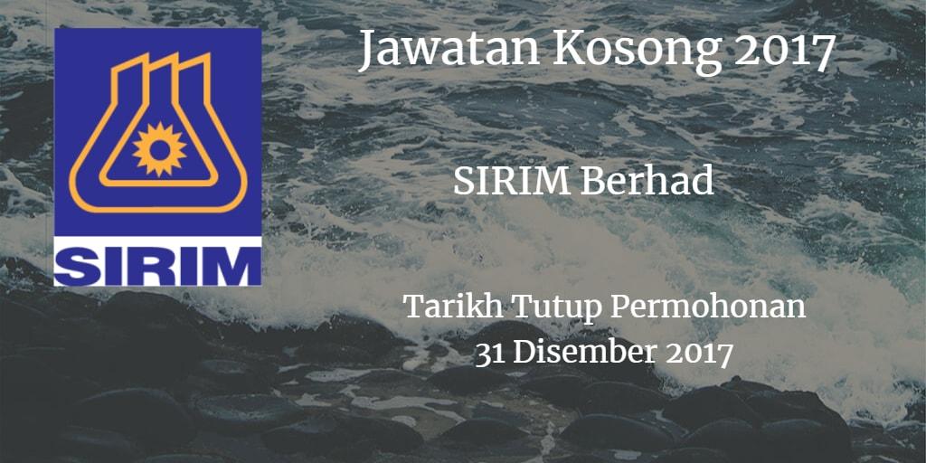 Jawatan Kosong SIRIM Berhad 31 Disember 2017