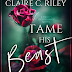 Release Blitz: Tame his Beast Part Two by Claire C. Riley