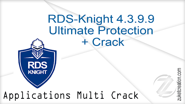 RDS-Knight 4.3.9.9 Ultimate Protection + Crack