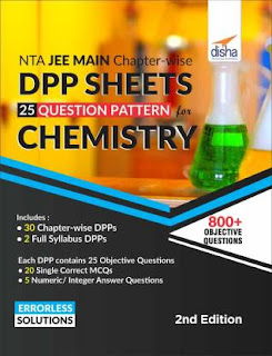 NTA JEE Main Chapter-wise DPP Sheets (25 Questions Pattern) for CHEMISTRY 2nd Edition [PDF]